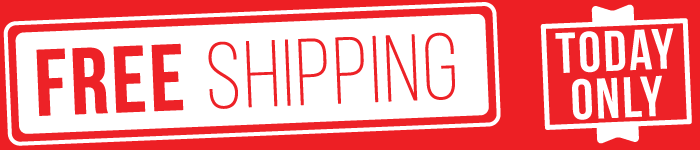 Free Shipping - Today Only